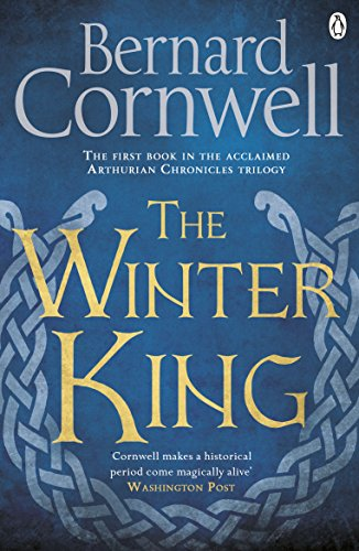 9781405928328: The Winter King: A Novel of Arthur (Warlord Chronicles)