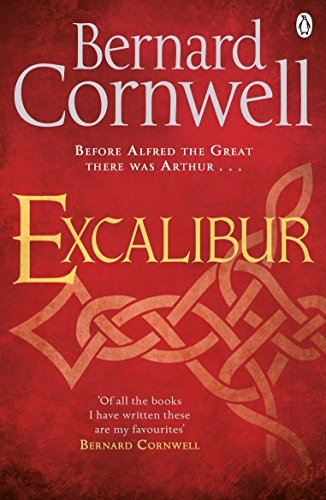 9781405928342: Excalibur: A Novel of Arthur (Warlord Chronicles)