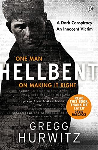 9781405928540: Hellbent: A Dark Conspiracy. An Innocent Victim (An Orphan X Thriller)