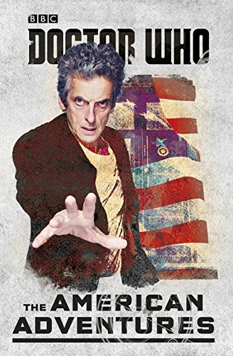 9781405928724: Doctor Who: The American Adventures