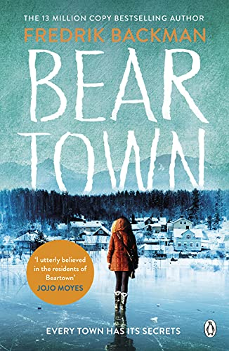 9781405930208: Beartown: From The New York Times Bestselling Author of A Man Called Ove