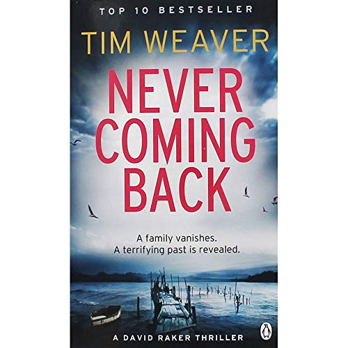 9781405931632: Never Coming Back: David Raker Missing Persons #4