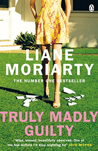 9781405932097: Truly Madly Guilty: From the bestselling author of Big Little Lies, now an award winning TV series