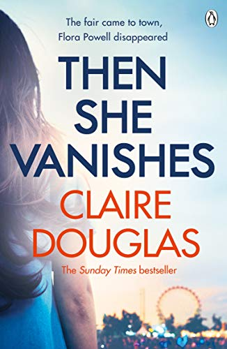 9781405932578: Then She Vanishes: The gripping new psychological thriller that will keep you hooked to the very last page