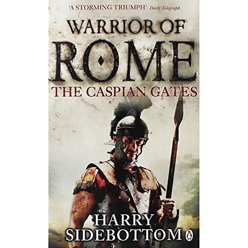 9781405932899: Warrior of Rome IV: The Caspian Gates