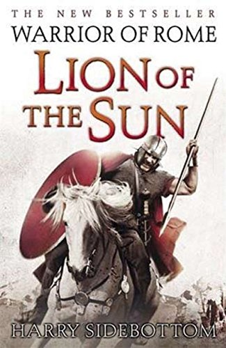 9781405932905: Warrior of Rome III: Lion of the Sun