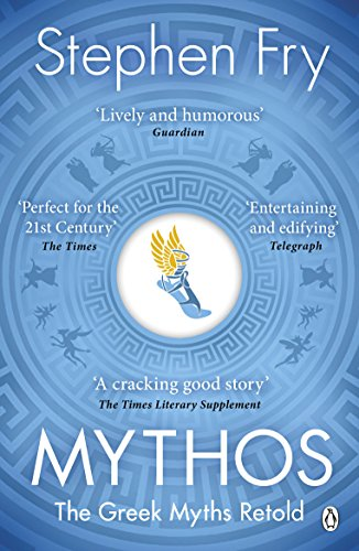 9781405934138: Mythos: The Greek Myths Retold (Stephen Fry's Greek Myths)