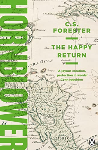 9781405936903: The Happy Return (A Horatio Hornblower Tale of the Sea)
