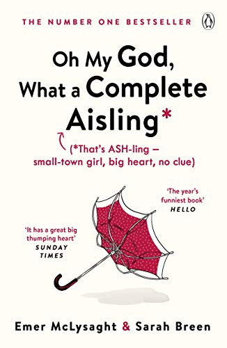 9781405938204: Oh My God, What a Complete Aisling (The Aisling Series)