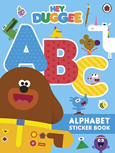 9781405940016: Hey Duggee: ABC: Alphabet Sticker Book