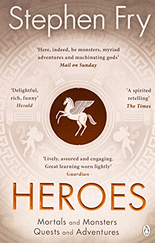 9781405940368: Heroes: The myths of the Ancient Greek heroes retold (Stephen Fry's Greek Myths)