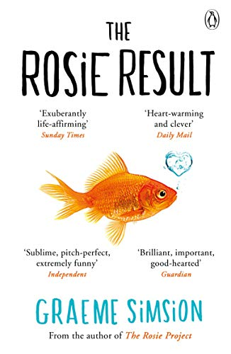 The Rosie Result (The Rosie Project Series): Simsion, Graeme