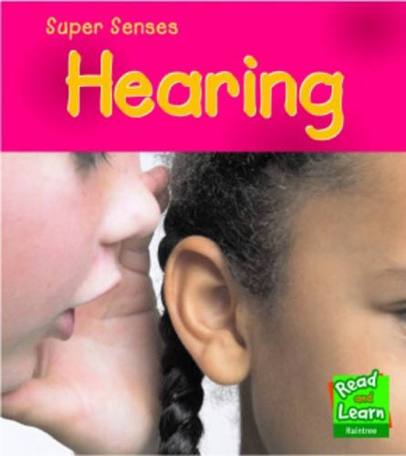 9781406200218: Hearing (Read and Learn: Super Senses) (Read and Learn: Super Senses)