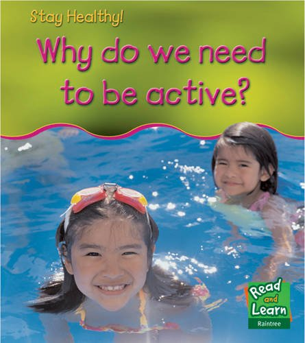 9781406200539: Why Do We Need to Be Active? (Read and Learn: Stay Healthy) (Read and Learn: Stay Healthy)