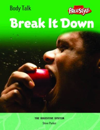 9781406200614: Break It Down!: The Digestive System