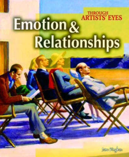 9781406201512: Emotion and Relationships (Through Artist's Eyes) (Through Artist's Eyes)