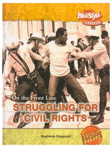 9781406202441: Struggling for Civil Rights (Raintree: On the Front Line) (Raintree: On the Front Line)
