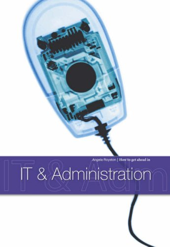 9781406204490: IT & Administration (How to Get Ahead in)
