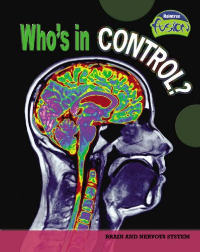 Who's in Control (Fusion: Life Processes and Living Things) (Fusion: Life Processes and Living...