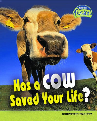 9781406204964: Has a Cow Saved Your Life? (Fusion: Life Processes and Living Things) (Fusion: Life Processes and Living Things)