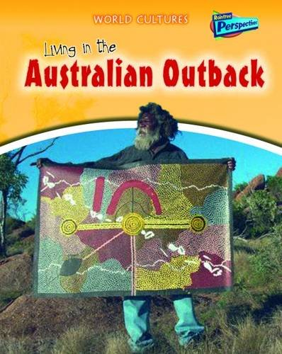 9781406208313: Living in the Australian Outback (World Cultures)