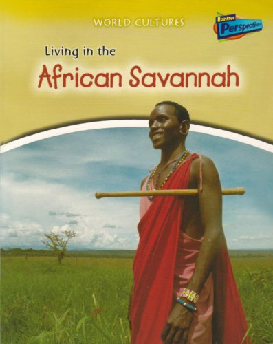 9781406208320: Living in the African Savannah (World Cultures)