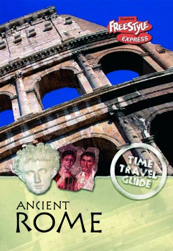 9781406208597: Ancient Rome (Raintree Freestyle Express: Time Travel Guides)