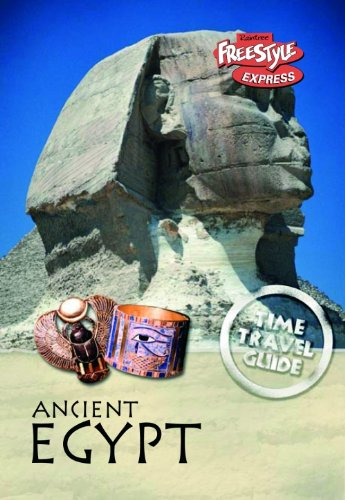 9781406208603: Ancient Egypt (Raintree Freestyle Express: Time Travel Guides)