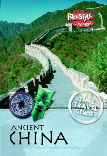 9781406208610: Ancient China (Raintree Freestyle Express: Time Travel Guides)