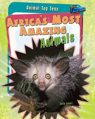 9781406209143: Africa's Most Amazing Animals (Raintree Perspectives: Animal Top Tens)