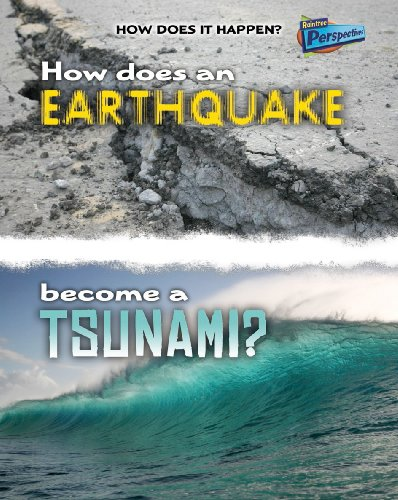 9781406211269: How Does an Earthquake Become a Tsunami? (Raintree Perspectives: How Does It Happen)