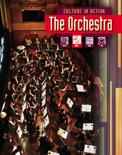9781406211986: The Orchestra (Culture in Action)