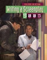 9781406212143: Writing a Screenplay (Culture in Action)
