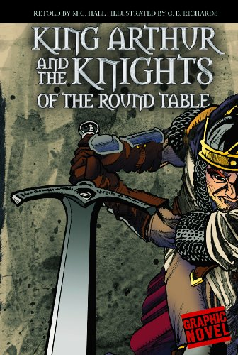 9781406213508: King Arthur and the Knights of the Round Table (Graphic Fiction: Graphic Revolve)