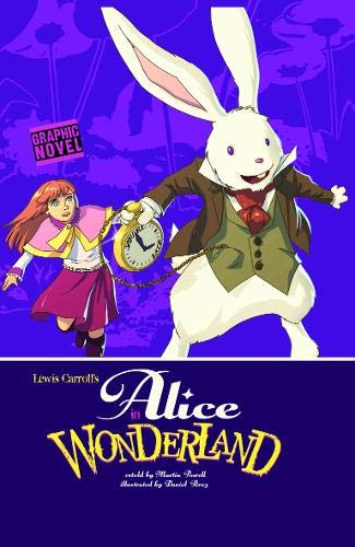 Alice in Wonderland (Graphic Fiction: Graphic Revolve): Carroll, Lewis; Powell,