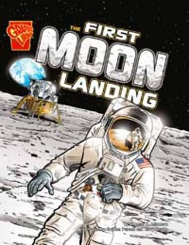 9781406214338: First Moon Landing (Graphic Non Fiction: Graphic History)