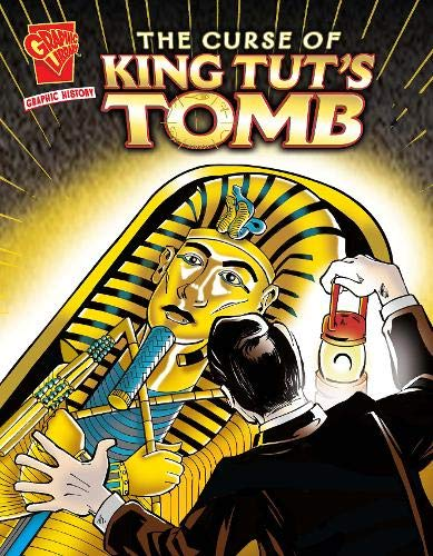 9781406214390: Curse of King Tut's Tomb (Graphic Non Fiction: Graphic History)