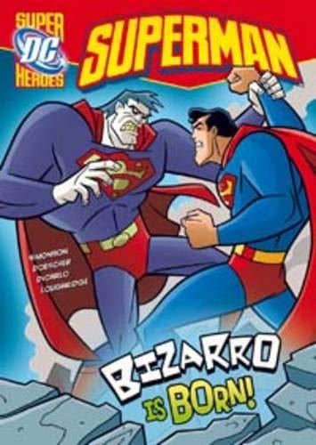 9781406215052: Bizarro is Born (DC Super Heroes: Superman)