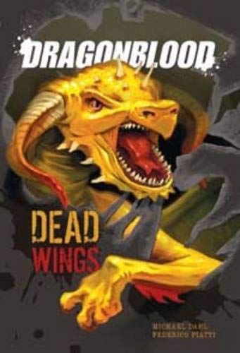 9781406215229: Dead Wings (Dragonblood)