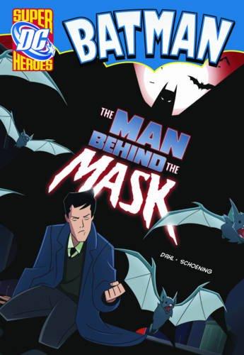 9781406215502: The Man Behind the Mask (DC Super Heroes: Batman)