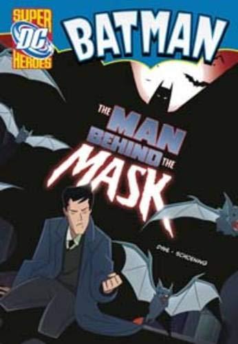9781406215649: The Man Behind the Mask (DC Super Heroes: Batman)