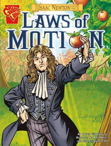 9781406215694: Isaac Newton and the Laws of Motion (Graphic Non Fiction: Graphic Discoveries)