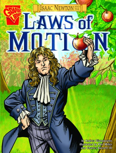 9781406215748: Isaac Newton and the Laws of Motion. (Graphic Non Fiction: Graphic Discoveries)