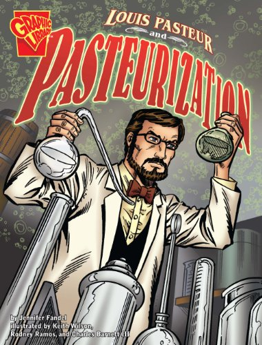 9781406215755: Louis Pasteur and Pasteurization (Graphic Library: Graphic Discoveries)