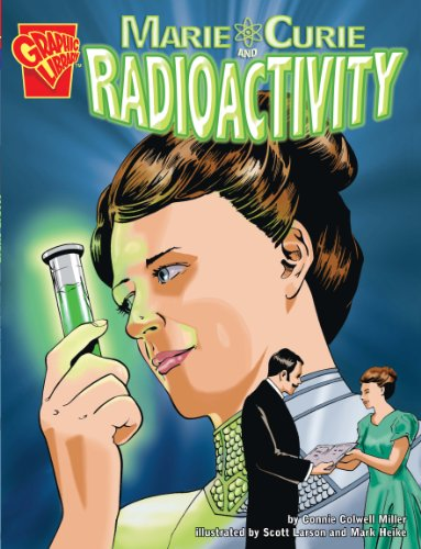 9781406215762: Marie Curie and Radioactivity (Graphic Library: Graphic Discoveries)