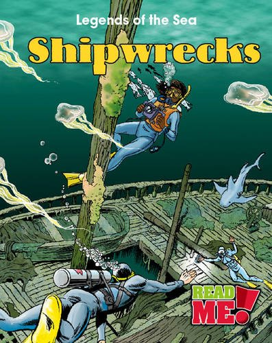 9781406216219: Shipwrecks (Read Me!: Legends of the Sea)