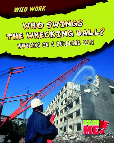 Who Swings the Wrecking Ball?: Working on: Meinking, Mary