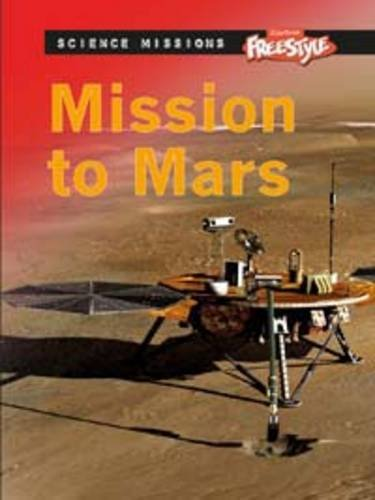9781406217537: Mission to Mars (Raintree Freestyle: Science Missions)