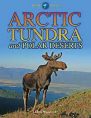 9781406217919: Arctic Tundra and Polar Deserts (Biomes Atlases)
