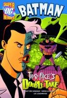 9781406217957: Two-Face's Double Take (DC Super Heroes: Batman)